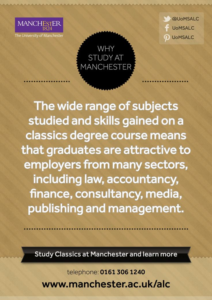 The wide range of subjects studied and skills gained on a classics degree course means that graduates are attractive to employers from many sectors, including law, accountancy, finance, consultancy, media, publishing and management.