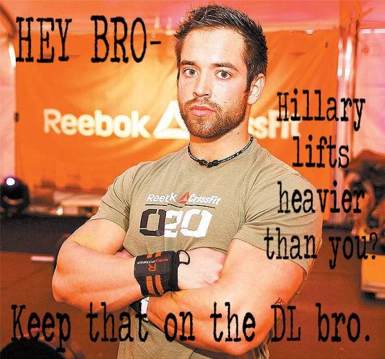 Hey Bro- Hillary lifts heavier than you? Keep that on the DL bro. #richfroning #crossfit #heygirl