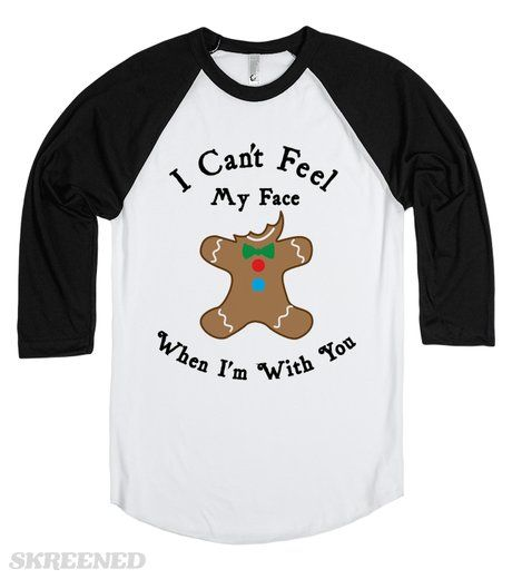 "I Can't Feel My Face Gingerbread Man | Gingerbread man loves The Weeknd and his favorite song is no doubt ""I Can't Feel My Face"". Because he can't feel it when he's with people who eat his face off. That delicious face. A perfect hilarious Christmas shirt. #Skreened"