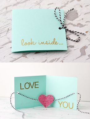"""DIY greeting card ~ """"Look inside..Love you""""   wording could change, but this is a very cute, simple idea."""