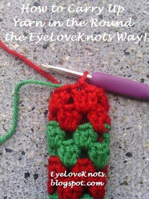 EyeLoveKnots: How to Carry Up Yarn in the Round the EyeLoveKnots Way - Crochet Tutorial