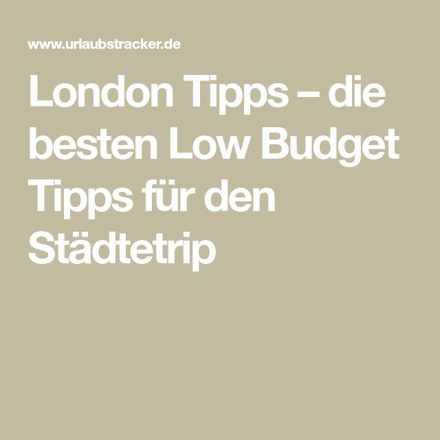 London Tipps – die besten Low Budget Tipps für den Städtetrip
