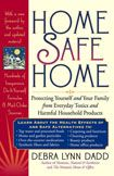 Home Safe Home - creating a healthy home environment by reducing exposure to Toxic Household products!