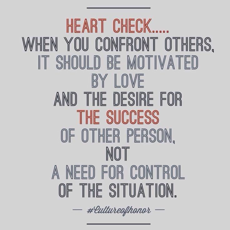 Confrontation must be motivated by love, not the desire for control