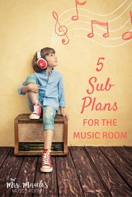 5 easy (and free!) sub plans for the music room: Includes great ideas for sub plans, as well as a way to download the sub plans as an editable Word document!