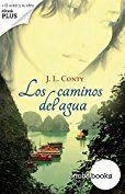 Los caminos del agua de [Conty, José Luis]