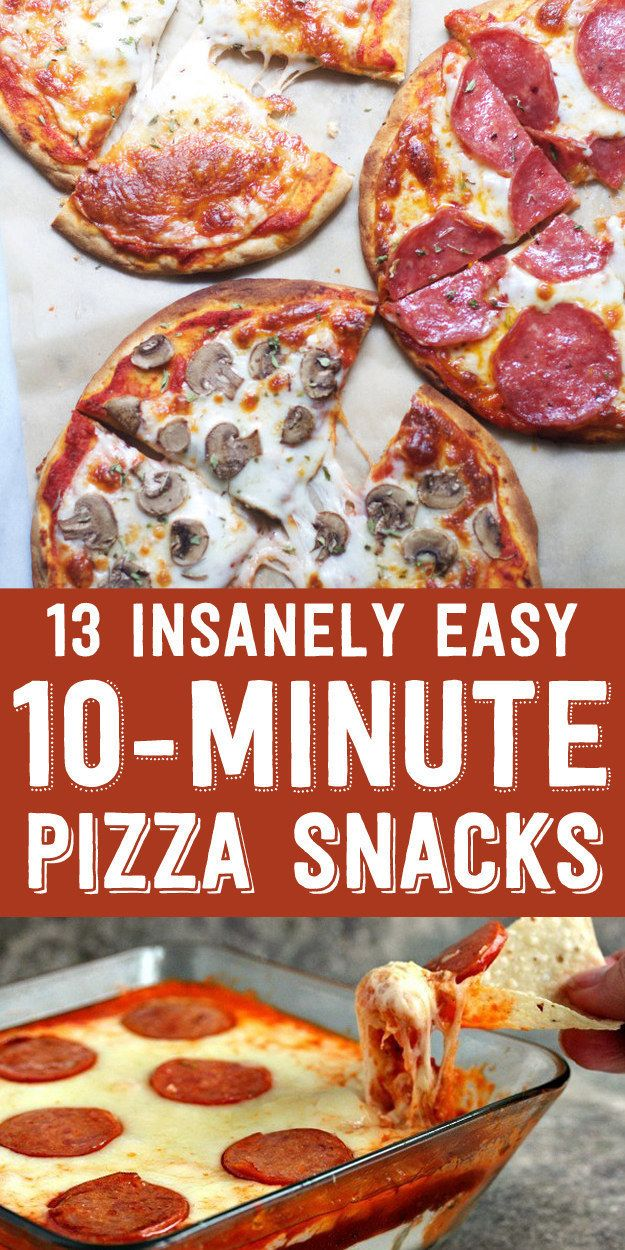 13 Insanely Easy 10-Minute Pizza Snacks