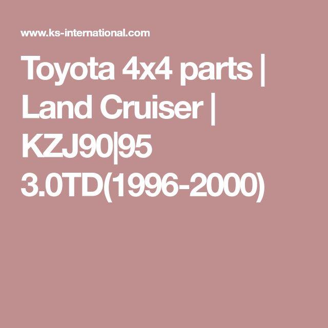 Toyota 4x4 parts | Land Cruiser | KZJ90|95 3.0TD(1996-2000)