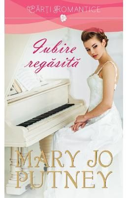 Iubire regasita – Mary Jo Putney PDF (download, pret, reducere)