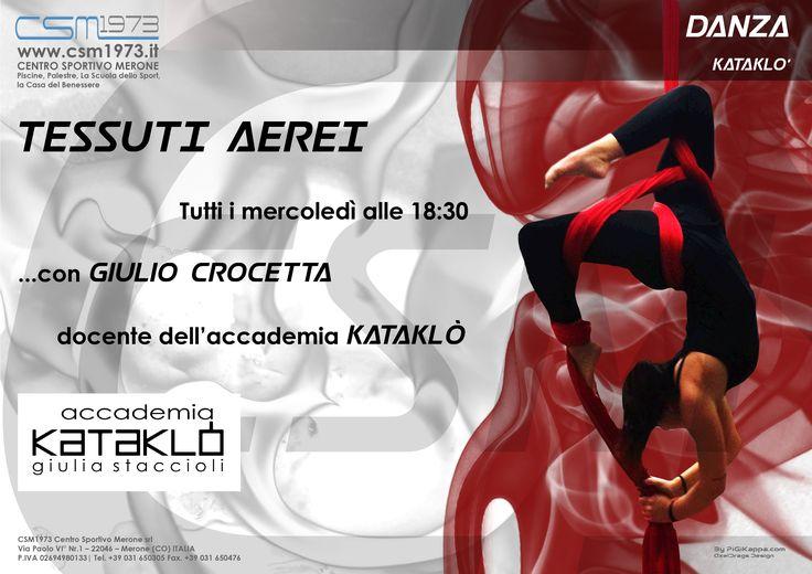 Oggi vi presentiamo:  TESSUTI AEREI  Il nuovo corso di danza dell'accademia Kataklò, tenuto dal nostro docente Giulio Crocetta. Tutti i mercoledì sera dalle 18:30 presso il nostro centro.  DANZA - ACCADEMIA KATAKLO'  Seguici sulla nostra pagina ufficiale: https://www.facebook.com/csmerone/ O sul nostro sito web: www.csm1973.it  Centro Sportivo Merone Via Paolo VI  22046 Merone CO Telefono: 031 650305