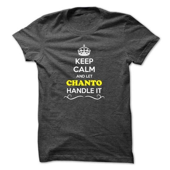Keep Calm and Let CHANTO Handle it - #black hoodie #moda sweater. THE BEST => https://www.sunfrog.com/LifeStyle/Keep-Calm-and-Let-CHANTO-Handle-it.html?68278