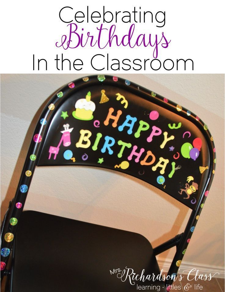 Simple DIY chair for celebrating birthdays in the classroom! My students couldn't WAIT to sit in it on their birthday!!
