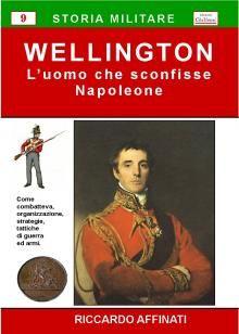 Storia militare dell'esercito inglese nel periodo napoleonico, come combatteva, organizzazione, strategie, tattiche di guerra ed armi. Una guida veloce ed esauriente, che approfondisce le tattiche e le strategie militari degli eserciti napoleonici.