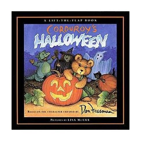 Corduroy\u0027s Halloween  A Lift-The-Flap Book (School And Library