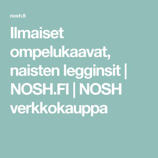 Ilmaiset ompelukaavat, naisten legginsit | NOSH.FI | NOSH verkkokauppa