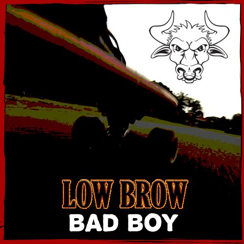 Low Brow's Bad Boy cover 2014