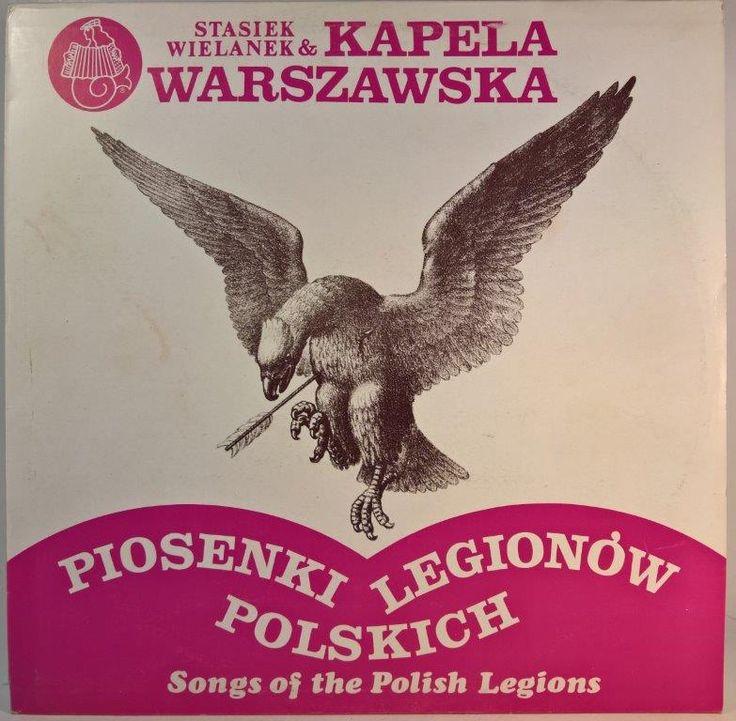 Stasiek Wielanek i Kapela Warszawska - Piosenki Legionów Polskich