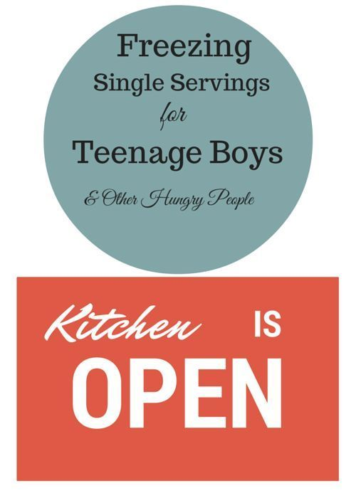 A reader asked the other day about what types of foods are good for freezing in single servings. She's got a hungry teenage boy to fill up. (I can relate to that!) Short of keeping the kitc...