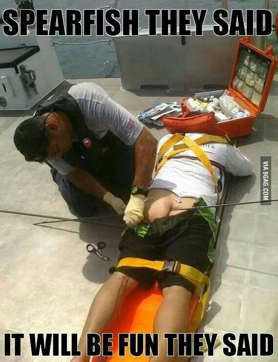 Go spear fishing they said