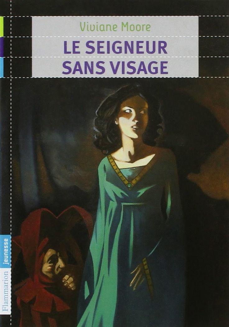 J'ai lu & J'adore: Le seigneur sans visage, de Viviane Moore