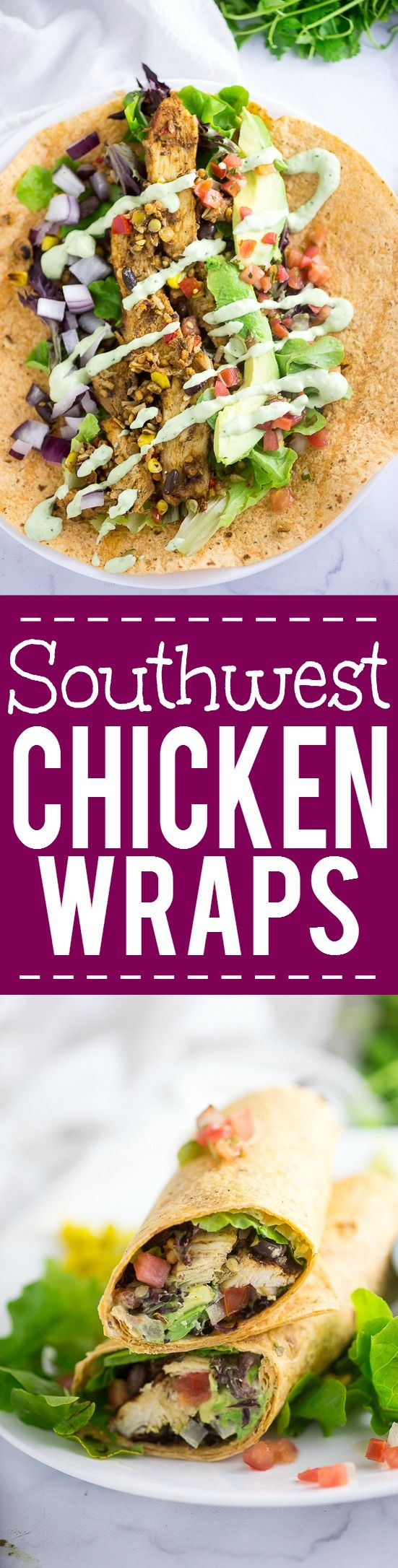 Southwest Chicken Wraps Recipe -Healthy quick and easySouthwest Chicken Wraps with a creamy cilantro lime sauce are a yummy way to eat fresh. Make them for the whole family in under 30 minutes! Super easy and health (or lunch!) recipe!