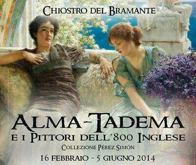 Exibition, Alma-Tadema e i pittori dell'800 inglese, Roma, Chiostro del Bramante