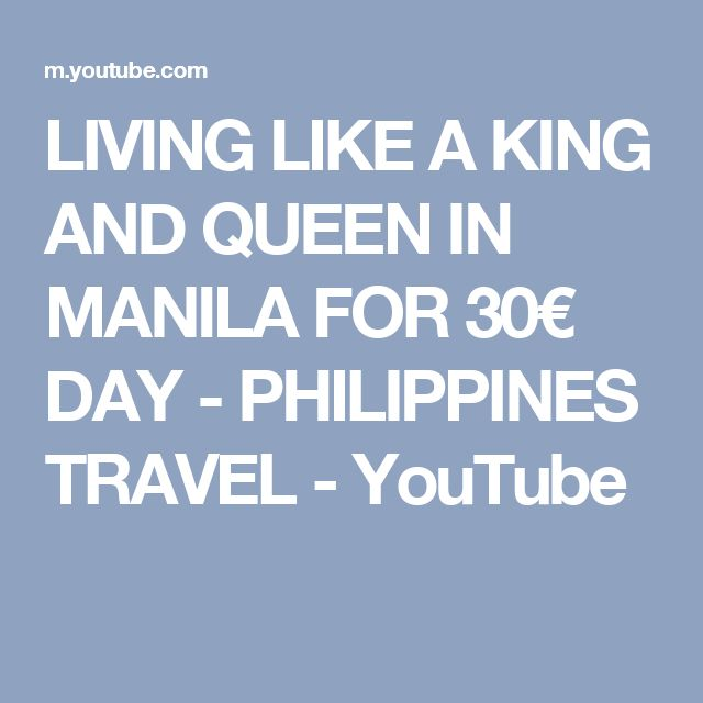 LIVING LIKE A KING AND QUEEN IN MANILA FOR 30€ DAY - PHILIPPINES TRAVEL - YouTube