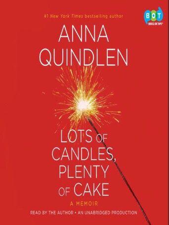 Check out my blog post!💥 Lots of Candles, Plenty of Cake – Anna Quindlen (2012)   https://kalidesautelsreadsblog.wordpress.com/2017/02/18/lots-of-candles-plenty-of-cake-anna-quindlen-2012/?utm_campaign=crowdfire&utm_content=crowdfire&utm_medium=social&utm_source=pinterest