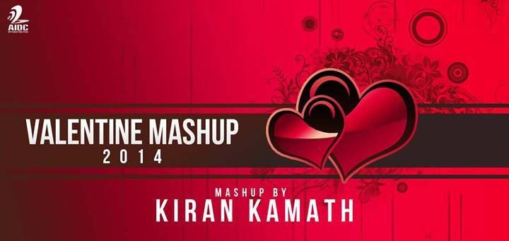 valentine mashup 2014 by kiran kamath free download