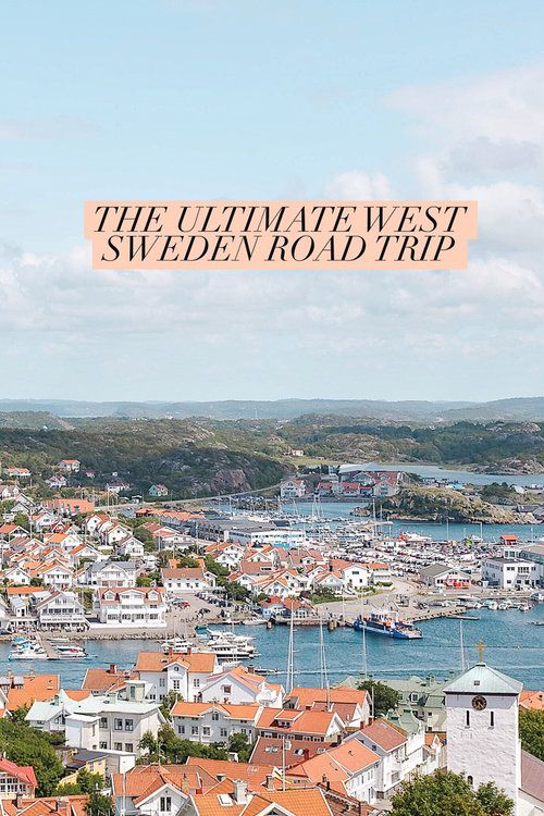 The ultimate West Sweden road trip itinerary. What to see and do on the picturesque islands of Marstrand, Orust, and Tjörn