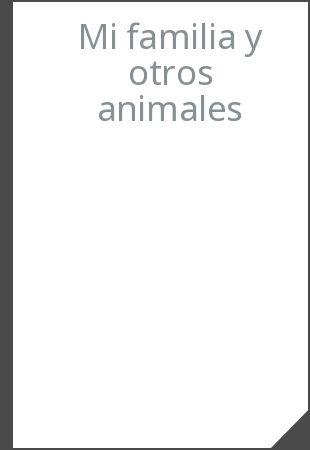 Rede de Bibliotecas de Galicia catálogo › Resultados da busqueda para 'kw,wrdl: mi familia y otros animales'con límite(s):'branch:Santiago de Compostela - Biblioteca Pública Ánxel Casal'