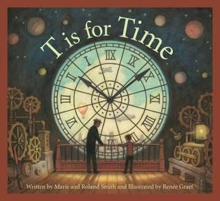 T Is for a Time Alphabet by M. Smith (QB209.5 .S65 2015) This alphabet book uses poetry and expository text to explore the concept of time, from explaining basic units of measurement to showcasing important scientific achievements. Topics include famous inventors (Albert Einstein and John Harrison) and important structures and landmarks (Kulkulkan Pyramid and Big Ben). Budding scientists will discover what world-famous stone structure is believed to be an early calendar, follow the voyages…