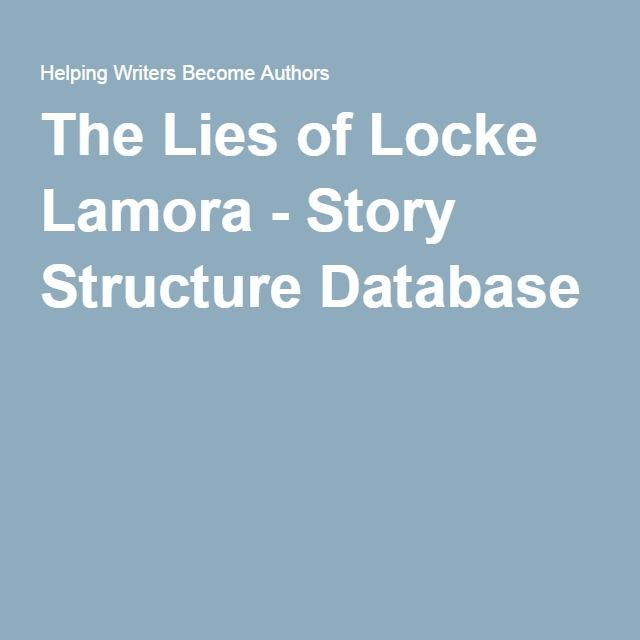 the lies of locke lamora story structure database