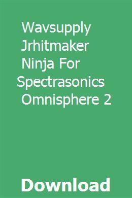 Wavsupply Jrhitmaker Ninja For Spectrasonics Omnisphere 2