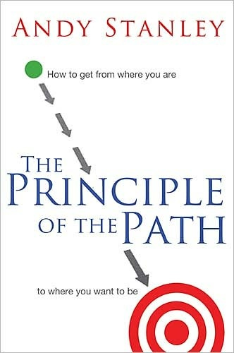 Andy Stanley - The Principle of the Path
