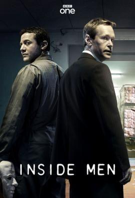 Inside Men is een Engelse dramaserie van de zender BBC One. De serie ging in première op 2 februari 2012.    Inside Men volgt het leven van drie mannen. Ze grijpen de kans van hun leven in Inside Men: een vierdelige miniserie op BBC ONE over drie beveiligers die het plan vatten om vijftigduizend pond te stelen uit het geldopslagbedrijf waar ze werkzaam zijn.