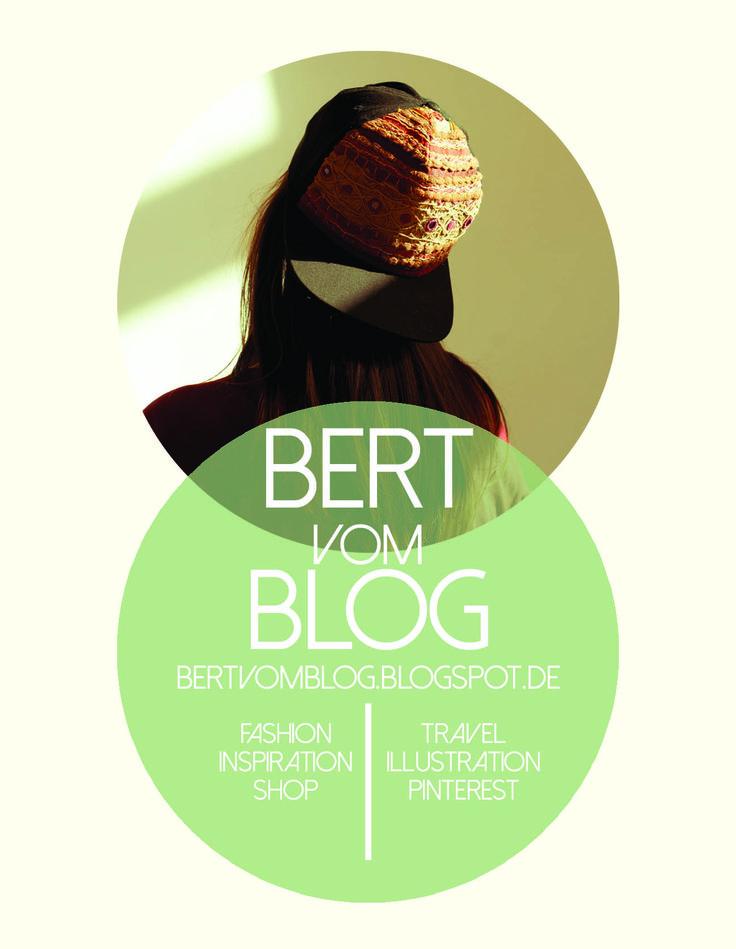 bertvomblog.blogspot.de  visit my blog!  inspiration / travel / fashion illustration / shop / my designs / fashion / ...