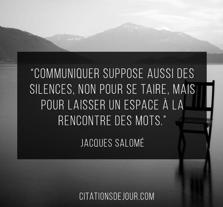 Citation sur le silence de Jacques Salomé