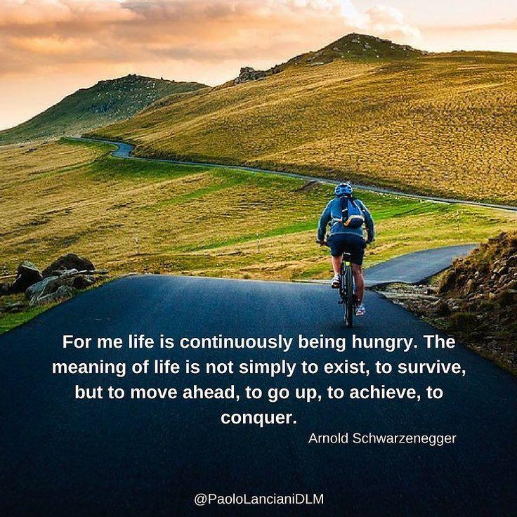 """""""The meaning of life is ... to conquer!"""" #arnoldschwarzenegger #quote #motivation #bike #biketour #bicicletta #vacanzeinbicicletta #motivazione #scoperta #vita #crescitapersonale"""