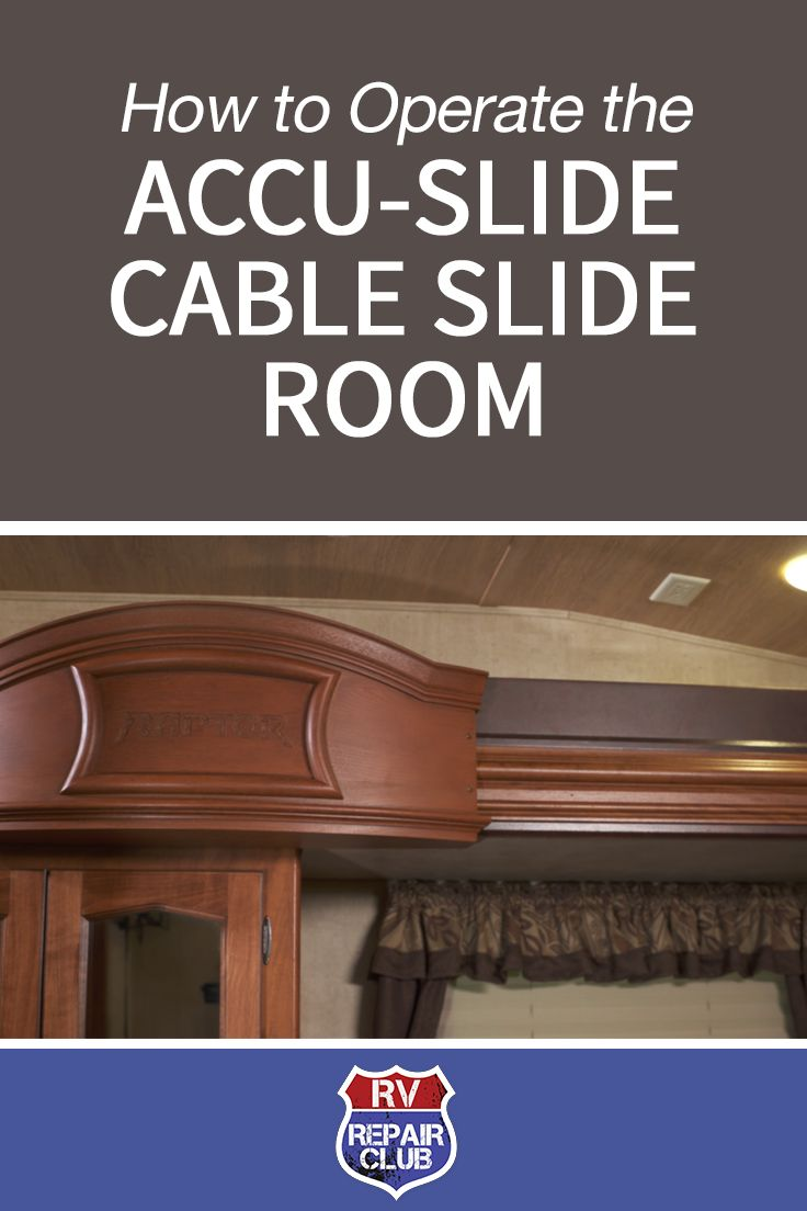 Operating The Accu Slide Cable Slide Room Rv Repair Club