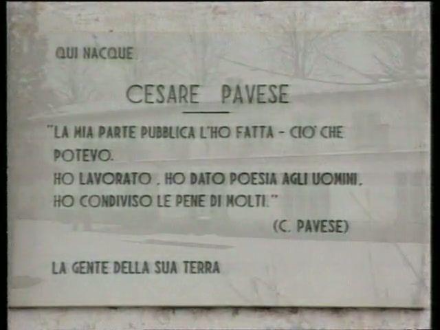 Pavese nasce il 9 settembre 1908 a Santo Stefano Belbo, un paesino delle Langhe in provincia di Cuneo. Ben presto la famiglia si trasferisce a Torino. Le colline del suo paese rimarranno per sempre  ...