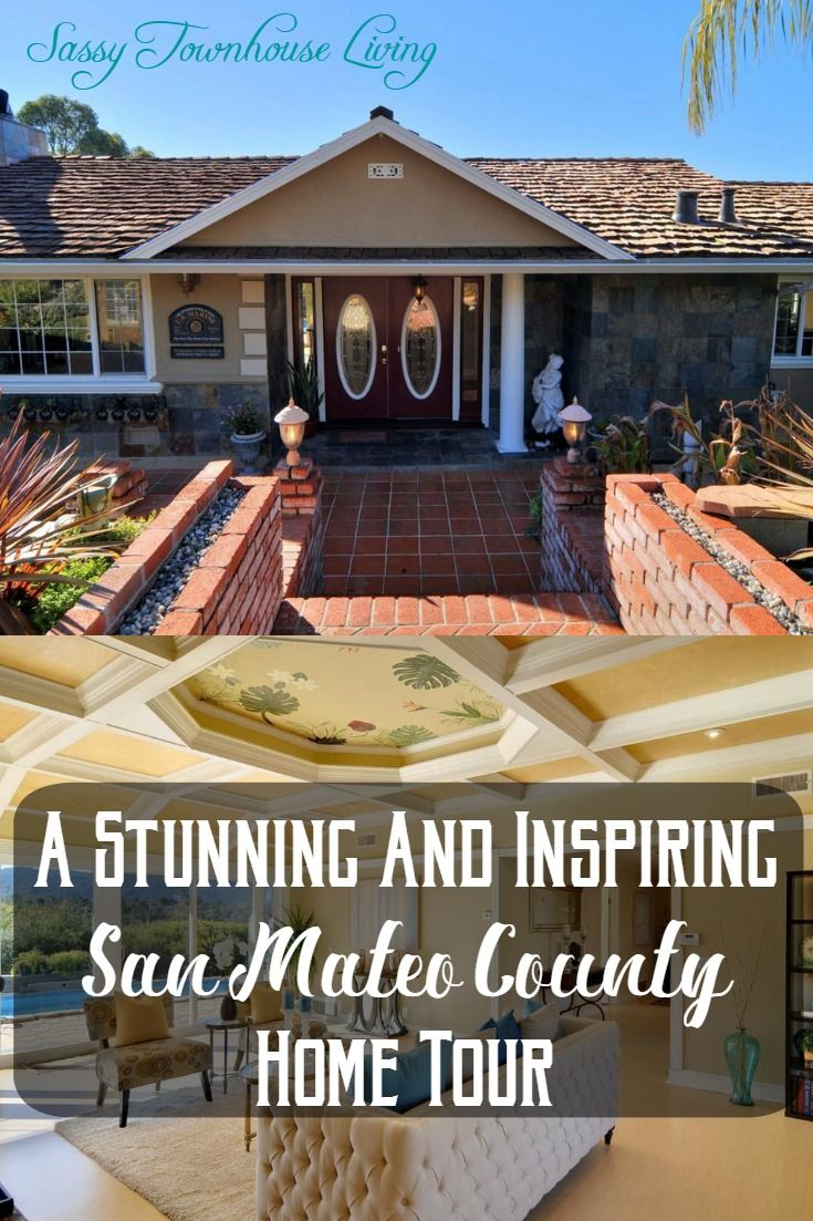A Stunning And Inspiring San Mateo County Home Tour
