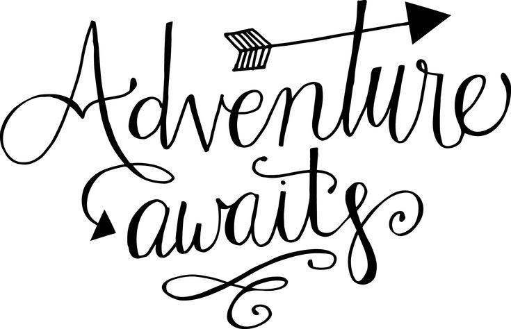 Résultats de recherche d'images pour «adventure awaits»