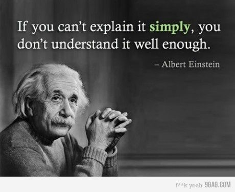 If you can't explain it simply...