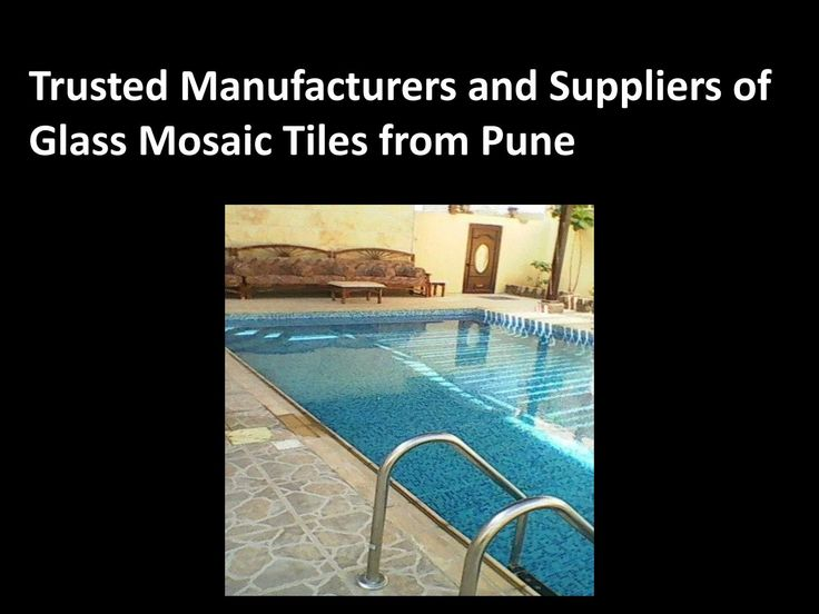 Trusted manufacturers and suppliers of glass mosaic tiles from pune