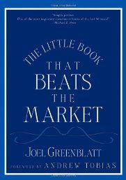 The Little Book That Beats the Market by Joel Greenblatt - See more at:   http://ebookrepository.net/literature-fiction/the-little-book-that-beats-the-market/