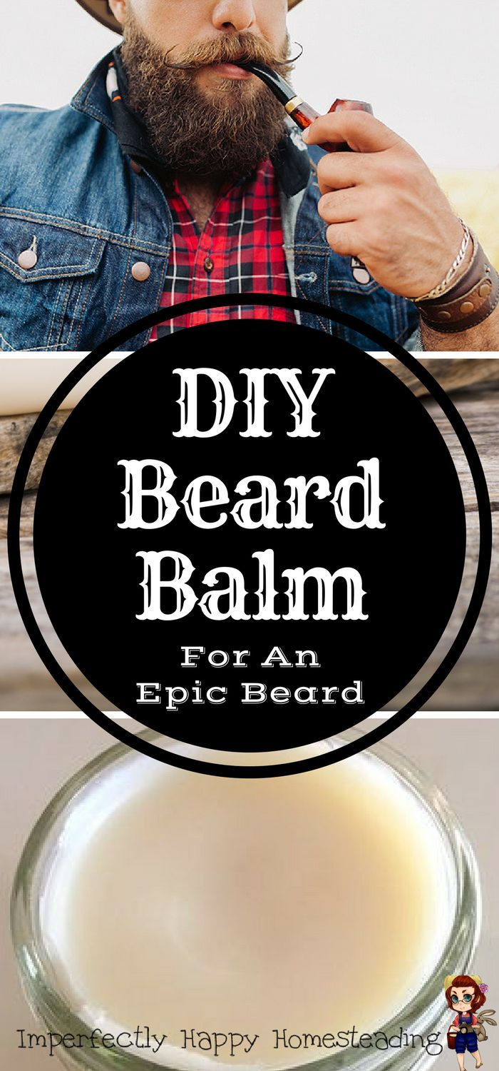 DIY Beard Balm for an EPIC Beard. All natural, only 3 ingredients.