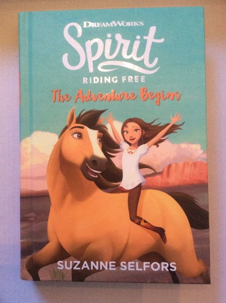 Dreamworks Spirit : The Adventure Begins by Suzanne Selfors (2017, Hardcover)