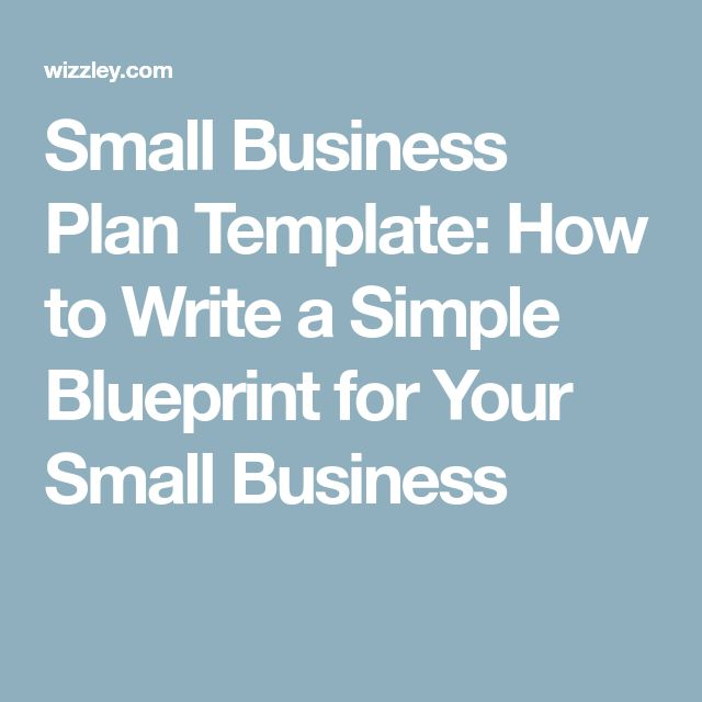 Best 25 small business plan template ideas on pinterest startup small business plan template how to write a simple blueprint for your small business malvernweather Choice Image