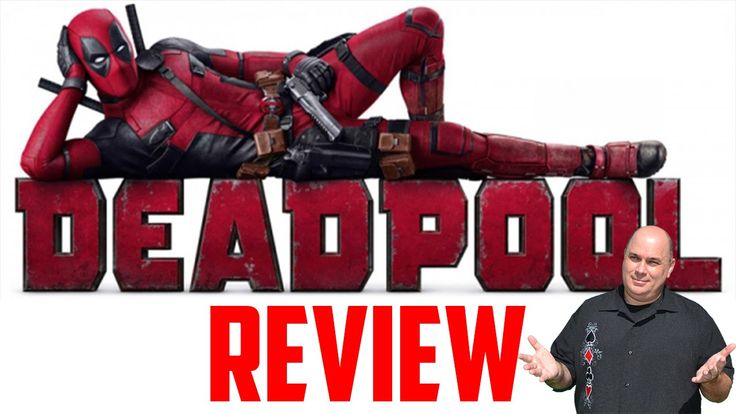 Deadpool Movie Review (Ryan Reynolds TJ Miller and Ed Skrein)